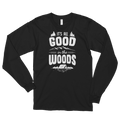 It's All Good In The Woods - Cute Camping Long sleeve t-shirt (unisex)