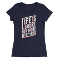 Life Is Short Buy More Records - Ladies' Short Sleeve T-Shirt