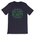 Don't Worry Be Hoppy - Unisex Short Sleeve T-Shirt
