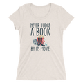 Never Judge A Book By Its Movie - Ladies' Short Sleeve T-Shirt