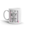 I'm Not Bossy I Have Leadership Skills - Coffee Mug