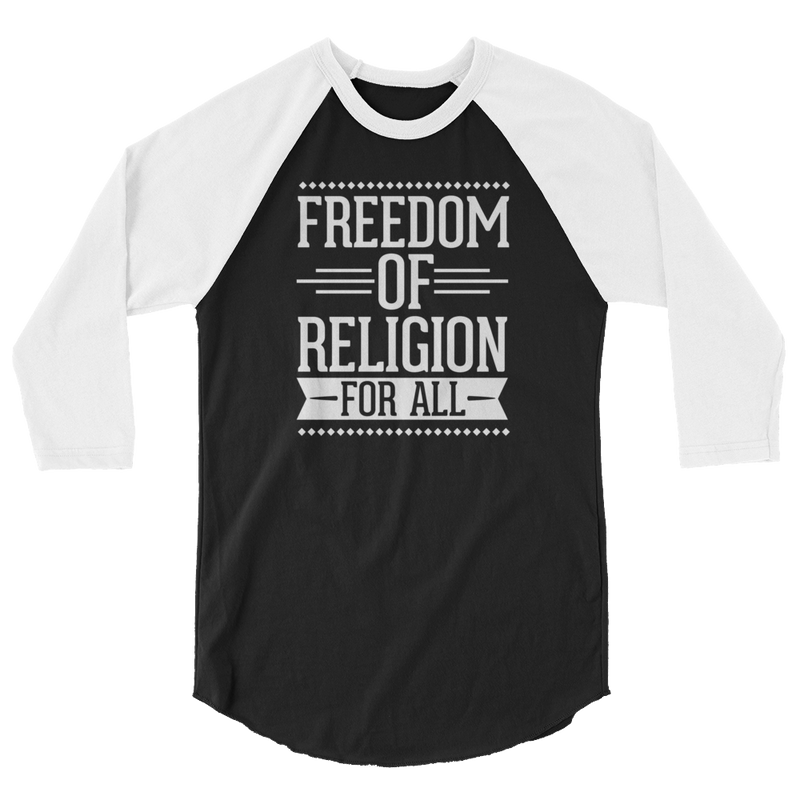 Freedom Of Religion For All - 3/4 Sleeve Raglan Shirt