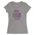 The Future Is Ours - Ladies' Short Sleeve T-Shirt
