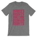 Women's Rights are Human Rights - Unisex Short Sleeve T-Shirt