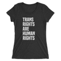 Trans Rights are Human Rights - Ladies' Short Sleeve T-Shirt