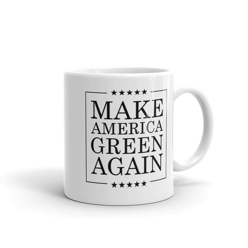 Make America Green Again - Planet Earth Environmental Gift - Coffee Mug