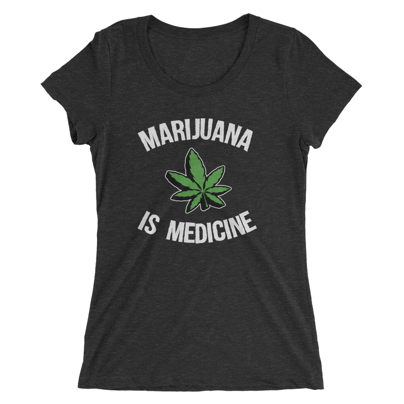 Marijuana Is Medicine - Ladies' Short Sleeve T-Shirt