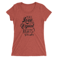 Peace Love & Equal Rights For All - Ladies' Short Sleeve T-Shirt