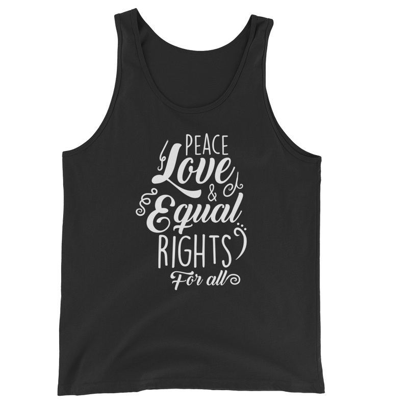 Peace Love & Equal Rights For All - Unisex Tank Top