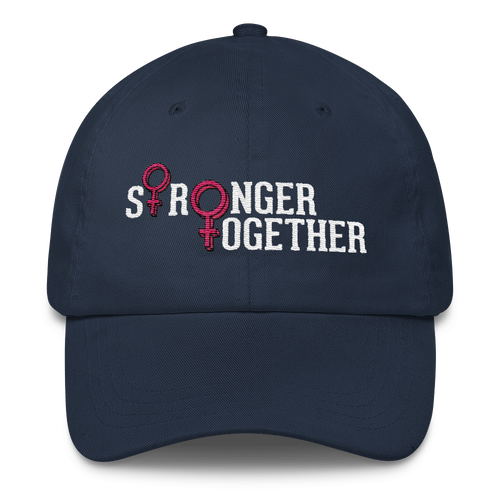 Stronger Together - Classic Dad Cap Hat