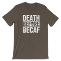 Death Before Decaf - Unisex Short Sleeve T-Shirt
