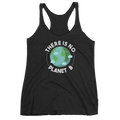 There Is No Planet B - Women's Tank Top