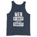 Men Of Quality Do Not Fear Equality - Unisex Tank Top