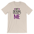 My Sexual Preference Is Me - Asexual Unisex Short Sleeve T-Shirt