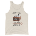 Sorry I Can't I Have Plans With My Cat - Unisex Tank Top