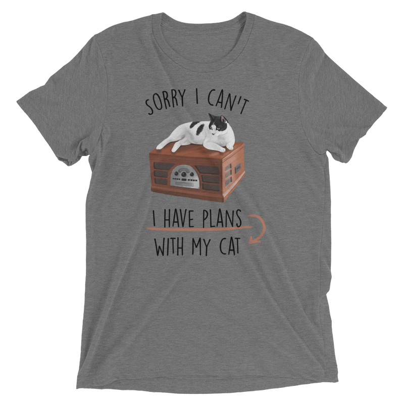 Sorry I Can't I Have Plans With My Cat - Short Sleeve T-Shirt