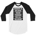 Freedom Of Religion Means Freedom For All Religions - 3/4 Sleeve Raglan Shirt