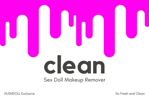 Sex Doll Makeup Remover