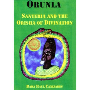 Orunla-Orisha Of Divination