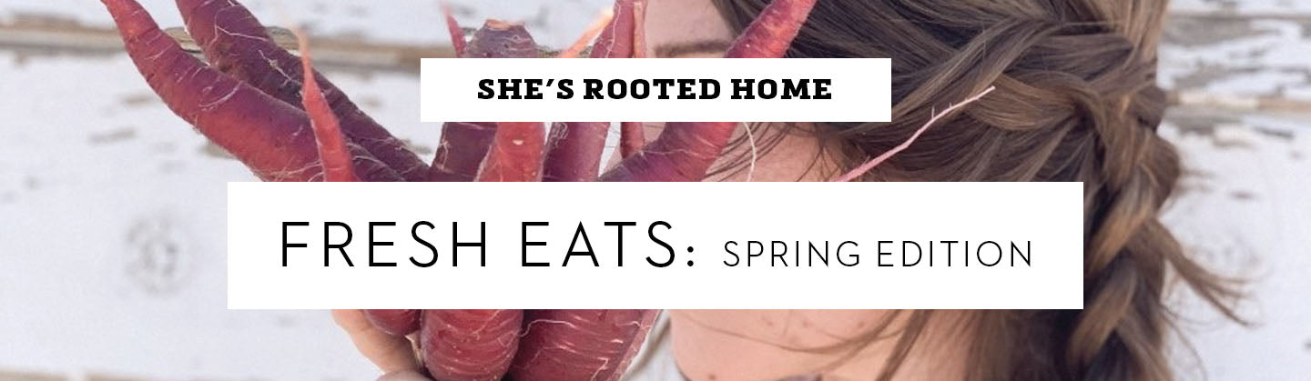 She's Rooted Home Spring Edition