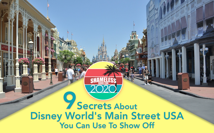 9 Secrets About Disney World's Main Street USA At Magic Kingdom You Can Use To Show Off