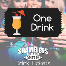 Load image into Gallery viewer, Shameless Book Con 2019 Drink Tickets