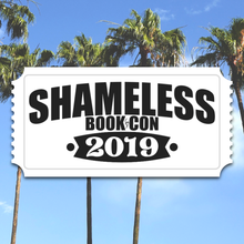 Load image into Gallery viewer, Shameless Book Con Tickets