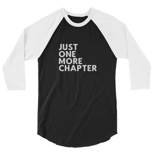 Just One More Chapter 3/4 Sleeve Shirt