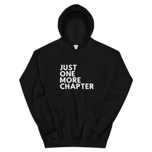 Load image into Gallery viewer, Just One More Chapter Hoodie