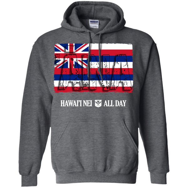 ʻĀina Hawai'i Nei Pullover Hoodie, Sweatshirts, Hawaii Nei All Day