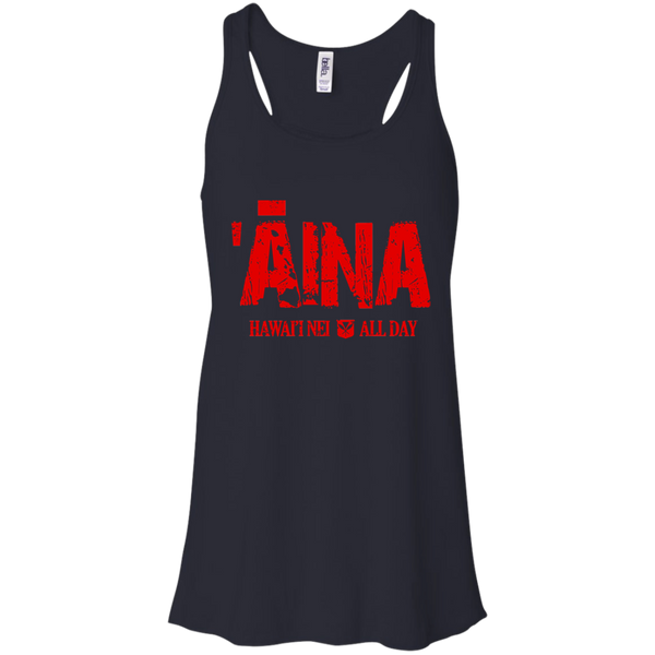 ʻĀina Hawai'i Nei All Day (red ink) Bella + Canvas Flowy Racerback Tank, T-Shirts, Hawaii Nei All Day