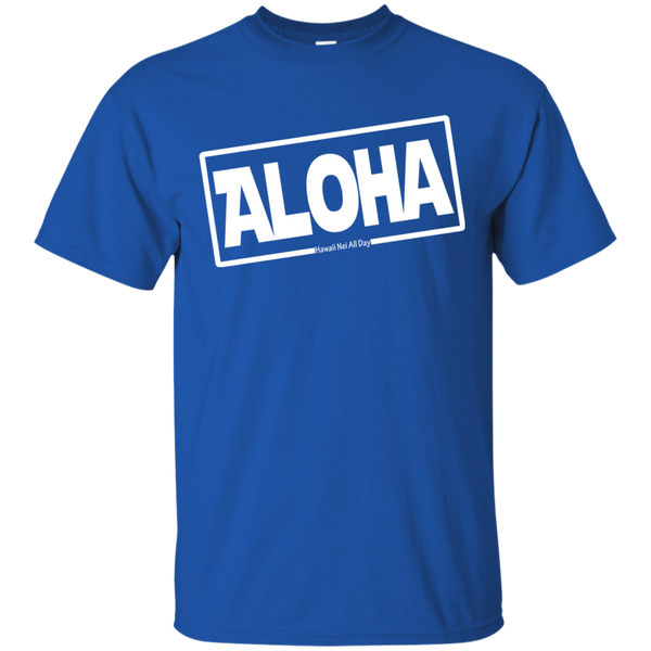 Aloha Hawai'i Ultra Cotton T-Shirt, T-Shirts, Hawaii Nei All Day