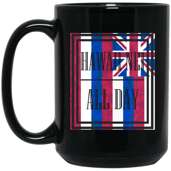 Hawai'i Floral Flag 15 oz. Black Mug, Drinkware, Hawaii Nei All Day