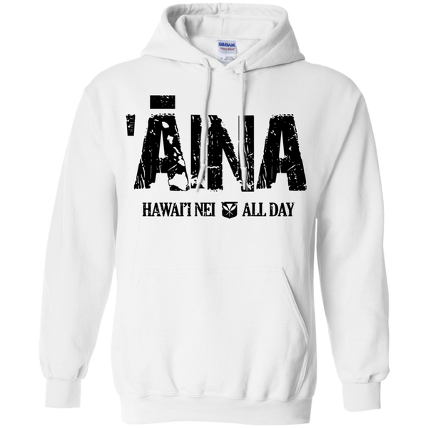 ʻĀina Hawai'i Nei (black ink) Pullover Hoodie, Sweatshirts, Hawaii Nei All Day