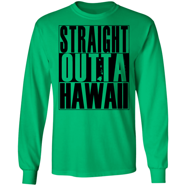 Straight Outta Hawaii LS T-Shirt