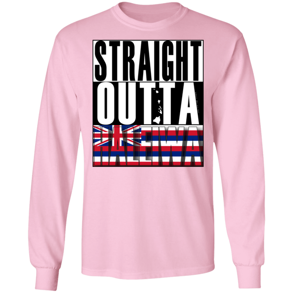 Straight Outta Haleiwa Hawai'i LS Ultra Cotton T-Shirt, T-Shirts, Hawaii Nei All Day
