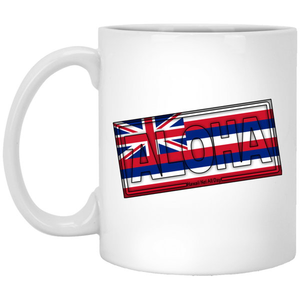 Aloha Hawai'i Flag 11 oz. Mug, Drinkware, Hawaii Nei All Day