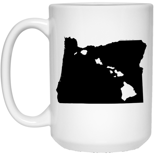 Oregon and Hawaii Roots White Mug, Apparel, Hawaii Nei All Day