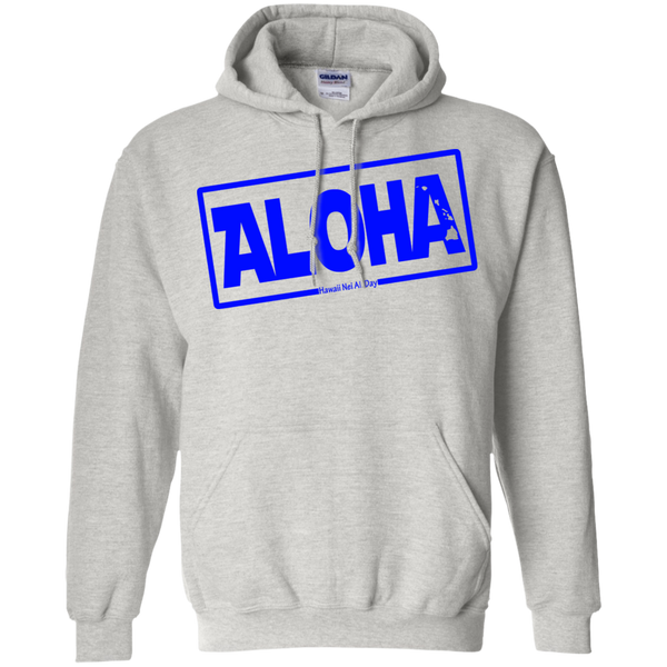 Aloha Hawai'i Nei (Islands blue ink) Pullover Hoodie, Sweatshirts, Hawaii Nei All Day