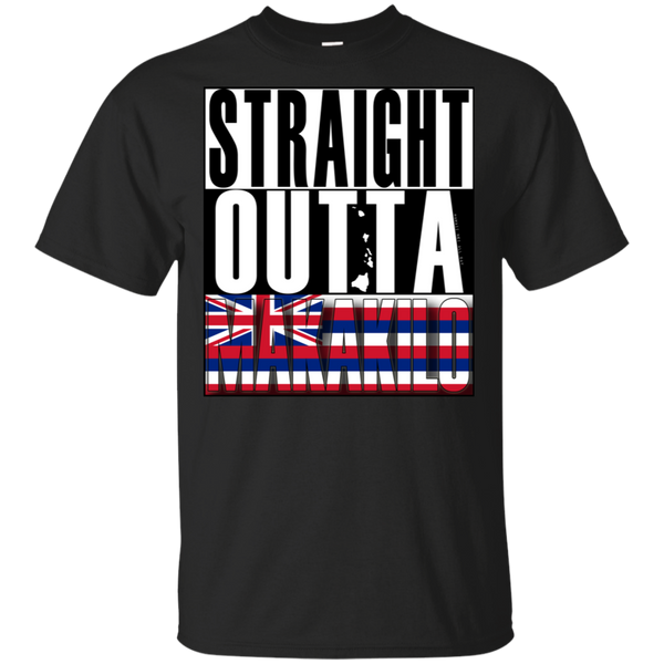 Straight Outta Makakilo Hawai'i Ultra Cotton T-Shirt, T-Shirts, Hawaii Nei All Day