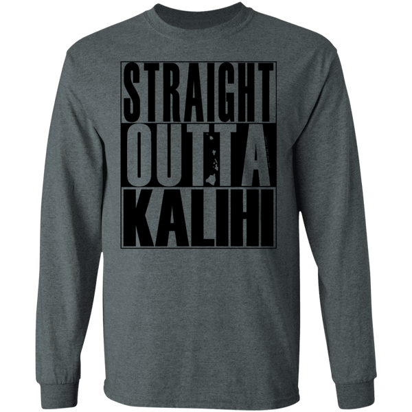 Straight Outta Kalihi(black ink) LS Ultra Cotton T-Shirt