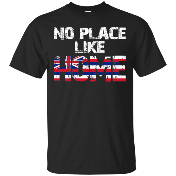 No Place Like HOME Hawai'i Ultra Cotton T-Shirt, T-Shirts, Hawaii Nei All Day, Hawaii Clothing Brands