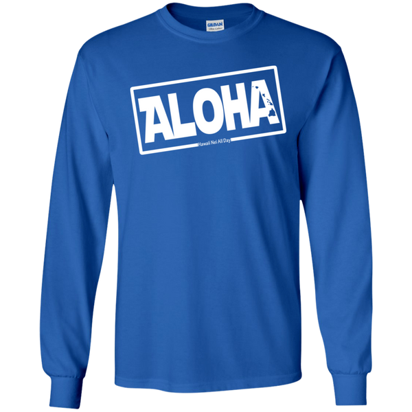 Aloha Hawai'i Nei (Islands white ink) LS Ultra Cotton T-Shirt, T-Shirts, Hawaii Nei All Day