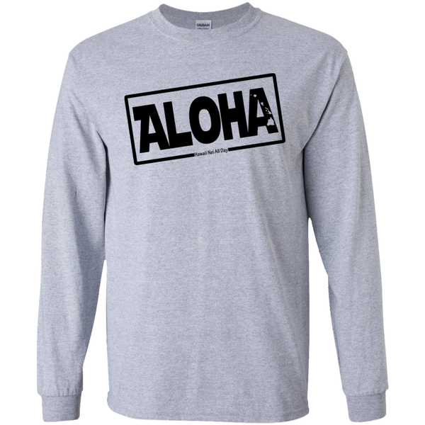 Aloha Hawai'i Nei (Islands blk ink) LS Ultra Cotton T-Shirt, T-Shirts, Hawaii Nei All Day