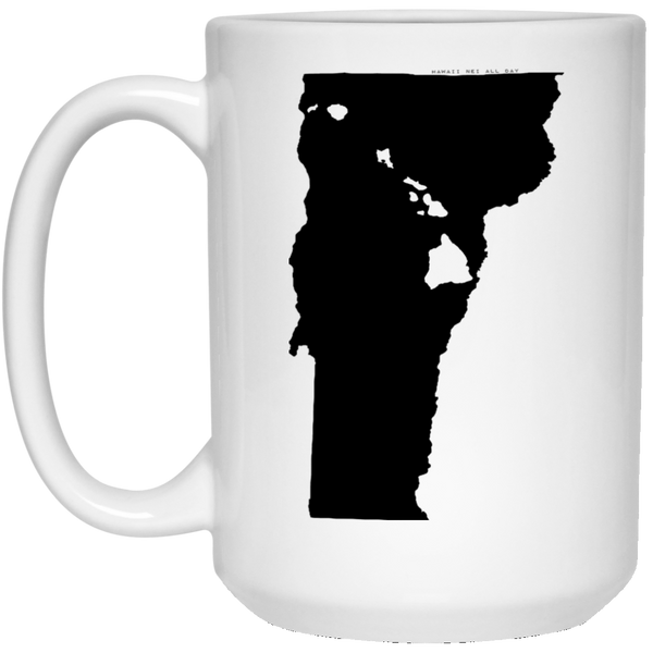 Vermont and Hawaii Roots White Mug, Apparel, Hawaii Nei All Day