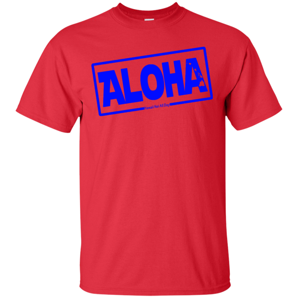 Aloha Hawai'i Nei (Islands blue ink) Ultra Cotton T-Shirt, T-Shirts, Hawaii Nei All Day