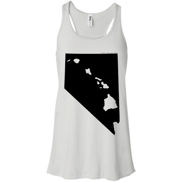 Living in Nevada with Hawaii Roots Bella + Canvas Flowy Racerback Tank, T-Shirts, Hawaii Nei All Day