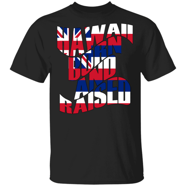 Hawaii Born and Raised Flag T-Shirt, T-Shirts, Hawaii Nei All Day