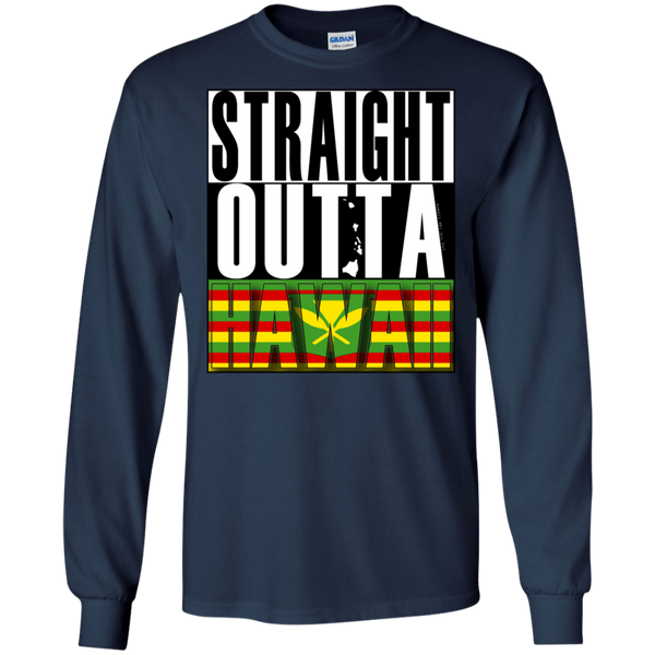 Straight Outta Hawaii(kanaka maoli) LS Ultra Cotton T-Shirt, T-Shirts, Hawaii Nei All Day