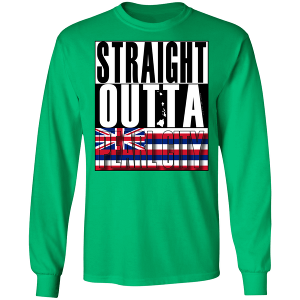Straight Outta Pearl City LS Ultra Cotton T-Shirt, T-Shirts, Hawaii Nei All Day